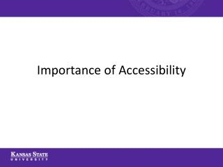 Importance of Accessibility