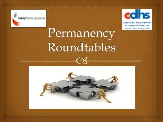 Permanency Roundtables