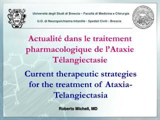 Actualité dans le traitement pharmacologique de l'Ataxie Télangiectasie