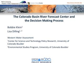 The Colorado Basin River Forecast Center and  the  Decision Making Process