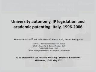 University autonomy, IP legislation and academic patenting: Italy,  1996-2006