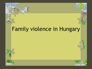 Family violence in  Hungary