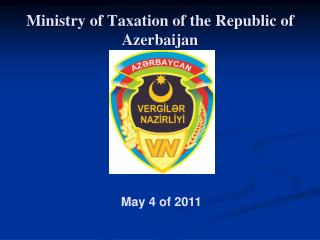 Ministry of Taxation of the Republic of Azerbaijan