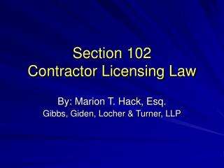 section 102 contractor licensing law