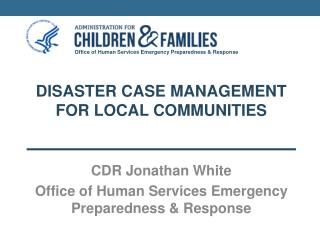 disaster case management for LOCAL communities