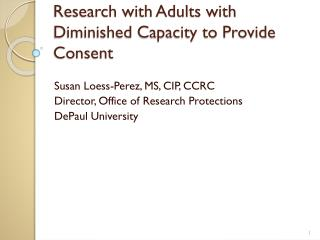 Research with Adults with Diminished Capacity to Provide Consent