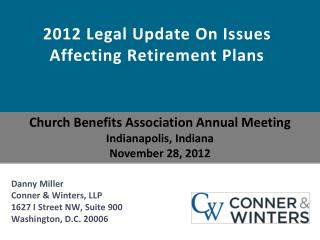 2012  Legal Update On Issues Affecting Retirement Plans
