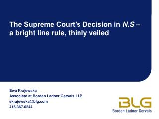 The Supreme Court's Decision in  N.S  –  a bright line rule, thinly veiled