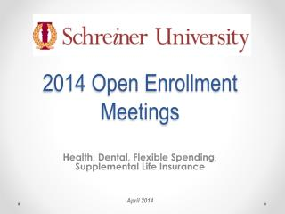 2014 Open Enrollment Meetings