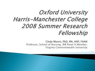 Oxford University Harris-Manchester College 2008 Summer Research Fellowship