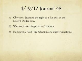 4 / 19 /12  Journal 48