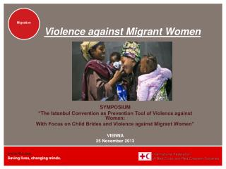 Violence  against  Migrant  W omen