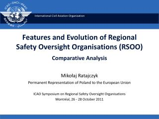 Features and Evolution of Regional Safety Oversight Organisations (RSOO) Comparative Analysis