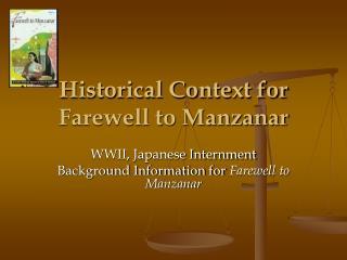 Historical Context for  Farewell to Manzanar