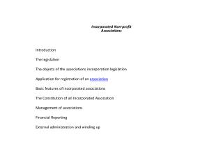 Incorporated Non-profit Associations Introduction										  The legislation									 The objects of the associations i