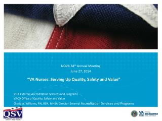 """""""VA Nurses: Serving Up Quality, Safety and Value"""""""
