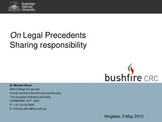 On  Legal Precedents  Sharing responsibility