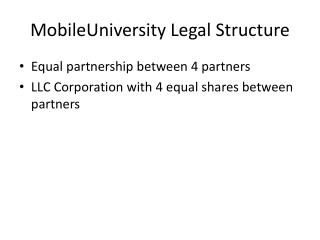 MobileUniversity  Legal Structure