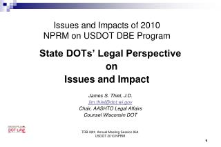 Issues and Impacts of 2010 NPRM on USDOT DBE Program