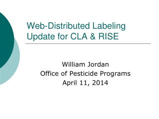 Web-Distributed Labeling Update for CLA & RISE