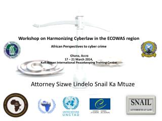 African  responses  to e-commerce and Cyber Crime 18 th  – 21 st  March 2014