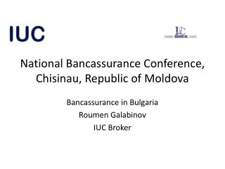 National Bancassurance Conference, Chisinau, Republic of Moldova