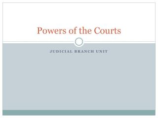 Powers of the Courts