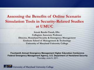 Assessing the Benefits of Online Scenario  Simulation Tools in Security-Related Studies at UMUC
