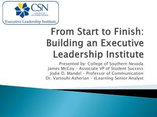 From Start to Finish: Building an Executive Leadership Institute