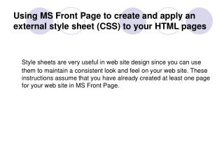 using ms front page to create and apply an external style sheet ...