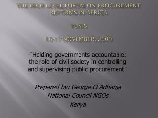 The high level forum on procurement reforms in Africa Tunis 16-17 NOVEMBER, 2009