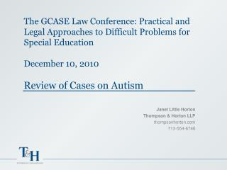 The GCASE Law Conference: Practical and Legal Approaches to Difficult Problems for Special Education  December 10, 2010