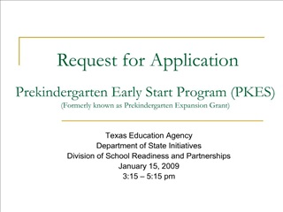 prekindergarten early start program pkes formerly known as prekindergarten expansion grant