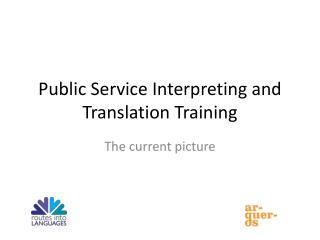 Public Service Interpreting and Translation Training