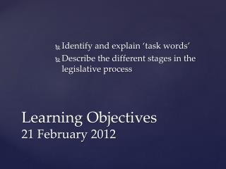 Learning Objectives 21 February 2012
