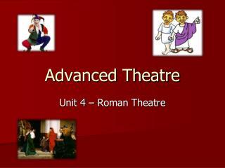 Advanced Theatre