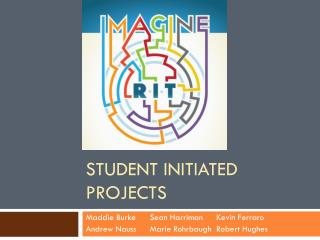 Student Initiated Projects