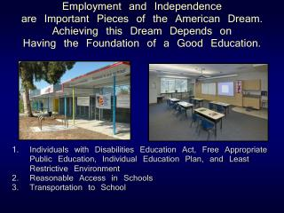 1.	 Individuals with Disabilities Education Act, Free Appropriate Public Education, Individual Education Plan, and Leas