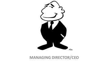 MANAGING DIRECTOR/CEO