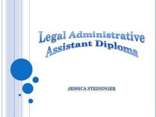 Legal Administrative Assistant Diploma