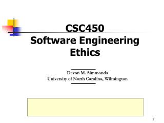 CSC450 Software Engineering Ethics