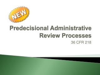 Predecisional Administrative Review Processes