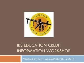 IRS Education credit Information workshop