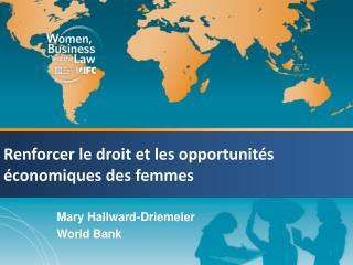 Renforcer  le  droit  et les  opportunit�s �conomiques  des femmes