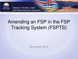 Amending an FSP in the FSP Tracking System (FSPTS)