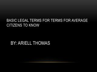 Basic legal terms for terms for average citizens to know