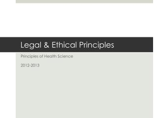 Legal & Ethical Principles
