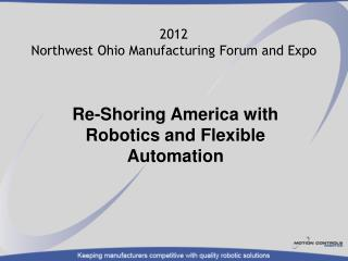 2012 Northwest Ohio Manufacturing Forum and Expo
