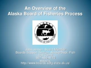 An Overview of the Alaska Board of Fisheries Process