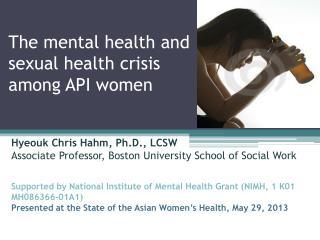 The mental health and sexual health crisis among API women